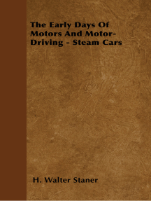 The Early Days Of Motors And Motor-Driving - Steam Cars