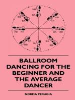 Ballroom Dancing For The Beginner And The Average Dancer