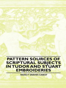 Pattern Sources Of Scriptural Subjects In Tudor And Stuart Embroideries