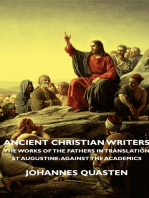 Ancient Christian Writers - The Works of the Fathers in Translation - St Augustine