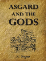 Asgard and the Gods the Tales and Traditions of Our Northern Ancestors Forming a Complete Manual of Norse Mythology