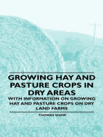 Growing Hay and Pasture Crops in Dry Areas - With Information on Growing Hay and Pasture Crops on Dry Land Farms