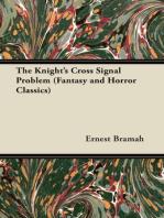 The Knight's Cross Signal Problem (Fantasy and Horror Classics)