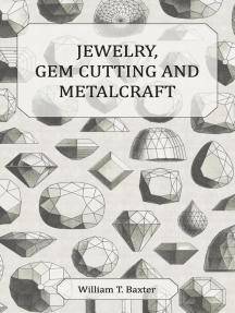 Jewelry Gem Cutting and Metalcraft