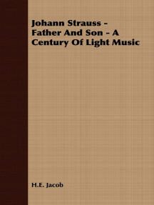 Johann Strauss - Father and Son - A Century of Light Music