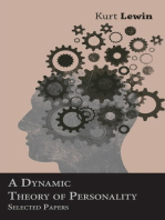 A Dynamic Theory of Personality - Selected Papers