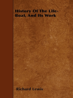 History of the Life-Boat, and Its Work