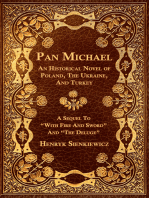 """Pan Michael - An Historical Novel of Poland, The Ukraine, And Turkey. A Sequel To """"With Fire And Sword"""" And """"The Deluge"""""""