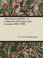 The Science of War - A Collection of Essays and Lectures 1891-1903