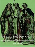 The Arab Kingdom and Its Fall