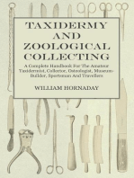 Taxidermy And Zoological Collecting - A Complete Handbook For The Amateur Taxidermist, Collector, Osteologist, Museum-Builder, Sportsman And Travellers