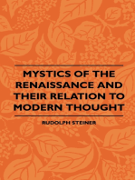 Mystics Of The Renaissance And Their Relation To Modern Thought: Including Meister Eckhart, Tauler, Paracelsus, Jacob Boehme, Giordano Bruno And Others