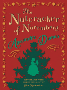 The Nutcracker of Nuremberg - Illustrated with Silhouettes Cut by Else Hasselriis