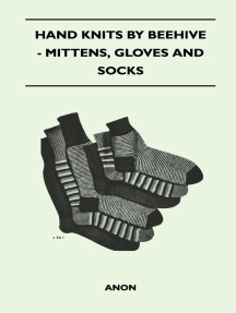 Hand Knits by Beehive - Mittens, Gloves and Socks