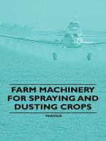 Farm Machinery for Spraying and Dusting Crops