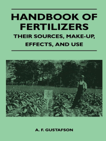Handbook of Fertilizers - Their Sources, Make-Up, Effects, And Use