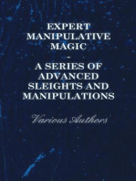 Expert Manipulative Magic - A Series of Advanced Sleights and Manipulations
