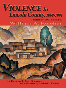 Violence in Lincoln County, 1869-1881: Facsimile of 1957 Edition