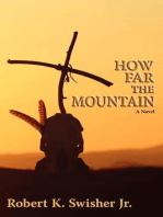 How Far the Mountain
