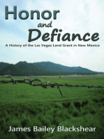 Honor and Defiance: A History of the Las Vegas Land Grant in New Mexico