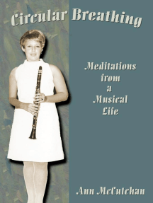 Circular Breathing: Meditations from a Musical Life