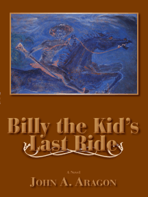 Billy the Kid's Last Ride: A Novel