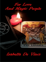For Love And Magic People