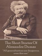 The Short Stories Of Alexandre Dumas