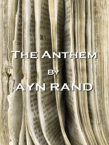 The Anthem, By Ayn Rand