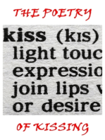 The Poetry Of Kissing