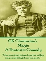 Magic, A Fantastic Comedy