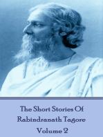The Short Stories Of Rabindranath Tagore - Vol 2