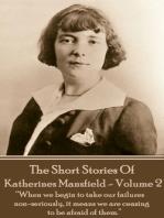 Katherine Mansfield - The Short Stories - Volume 2