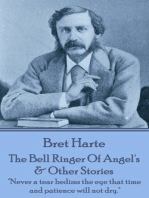 The Bell Ringer Of Angel's & Other Stories