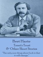 Trent's Trust & Other Short Stories