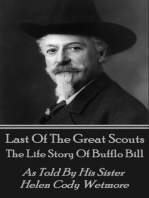 Last Of The Great Scouts - The Life Story Of Buffalo Bill