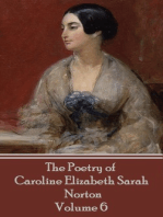 The Poetry of Caroline Elizabeth Sarah Norton - Volume 6