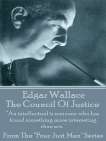 """The Council Of Justice: """"An intellectual is someone who has found something more interesting than sex."""""""