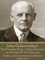 The Forsythe Sage - Indian Summer of a Forsyte & In Chancery
