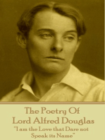 """The Poetry Of Lord Alfred Douglas: """"I am the Love that Dare not Speak its Name"""""""