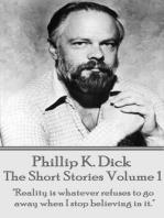 The Short Stories Of Phillip K. Dick - Volume 1