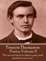 The Poetry Of Francis Thompson - Volume 2