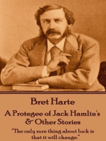 A Protegee of Jack Hamlin's & Other Stories