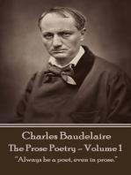 The Prose Poetry - Volume 1