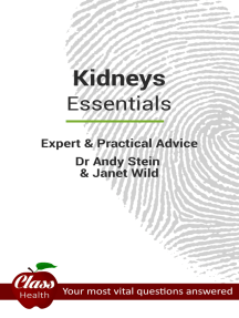 Kidneys: Essentials: Expert And Practical Advice; Your Most Vital Questions Answered