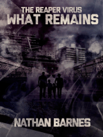 What Remains (The Reaper Virus Book 2)