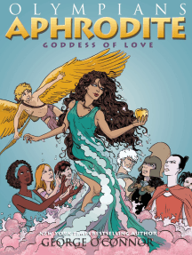 Olympians: Aphrodite: Goddess of Love
