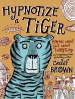 Hypnotize a Tiger