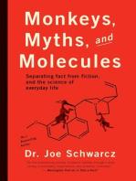 Monkeys, Myths and Molecules