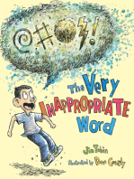 The Very Inappropriate Word